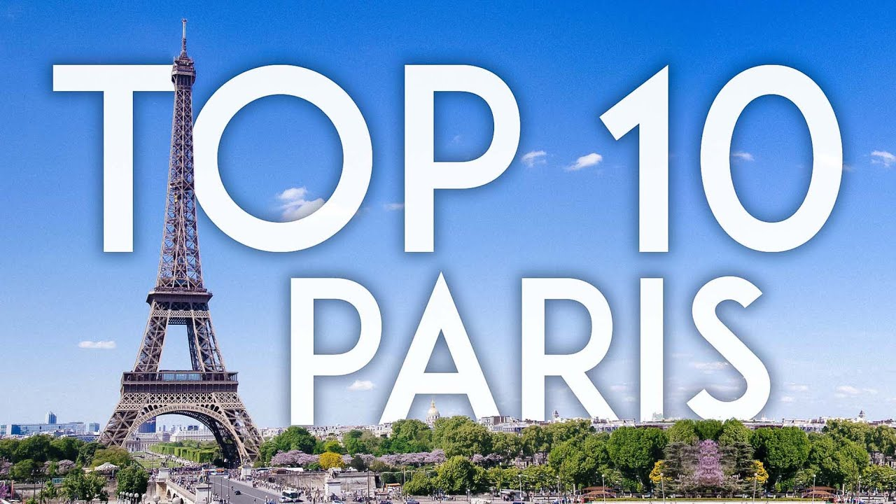 TOP 10 Things to Do in PARIS   France Travel Guide