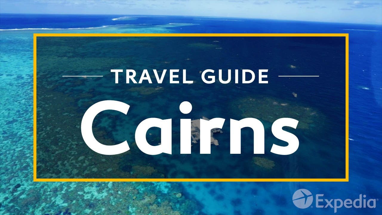 Cairns Vacation Travel Guide   Expedia